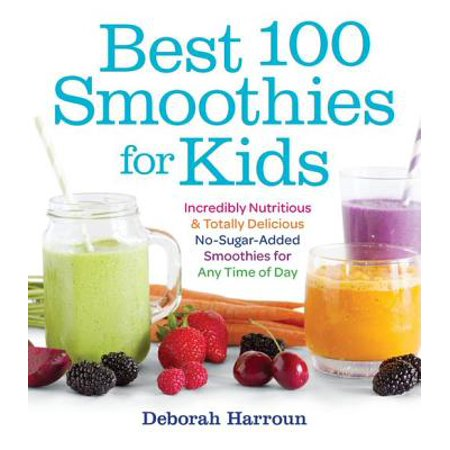 Best 100 Smoothies for Kids - eBook