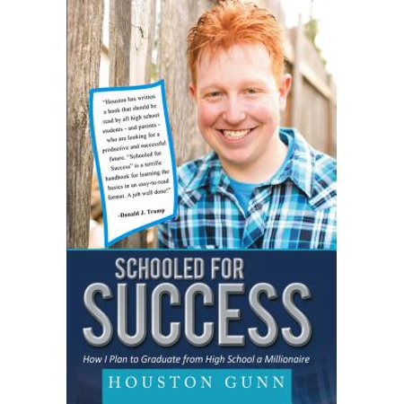 SCHOOLED FOR SUCCESS: HOW I PLAN TO GRADUATE FROM HIGH SCHOOL A MILLIONAIRE - eBook](I Have No Plans For Halloween)