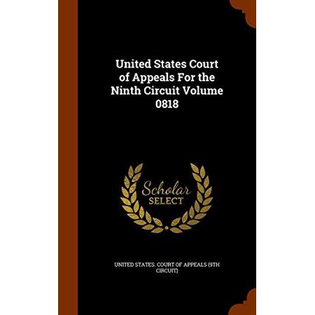 United States Court Of Appeals For The Ninth Circuit Volume 0818