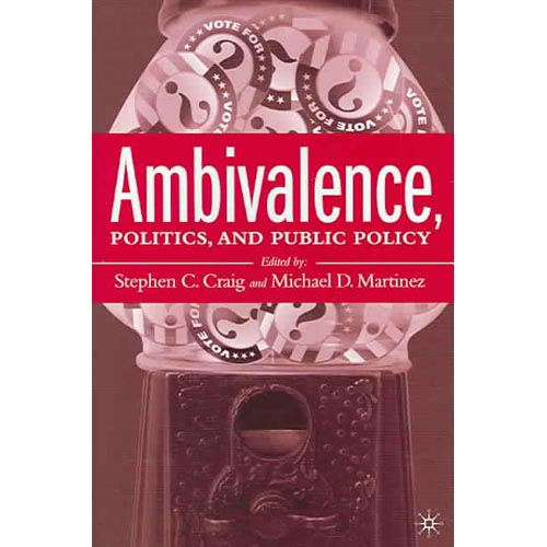 Ambivalence, Politics And Public Policy