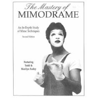The Mastery of Mimodrame Additional Workbook (Revised) [with Video] (Revised) (Other)