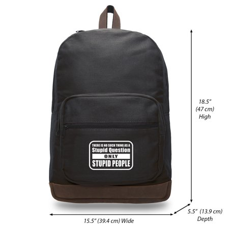 People Leather - No Stupid Question Only Stupid People Teardrop Backpack With Leather Accents