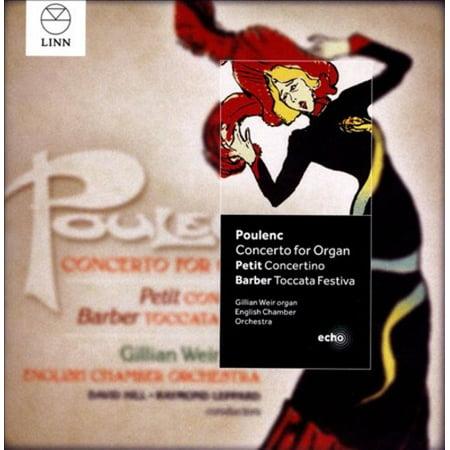 POULENC: CONCERTO FOR ORGAN; PETIT: CONCERTINO; BARBER: TOCCATA FESTIVA (Poulenc Organ Concerto)