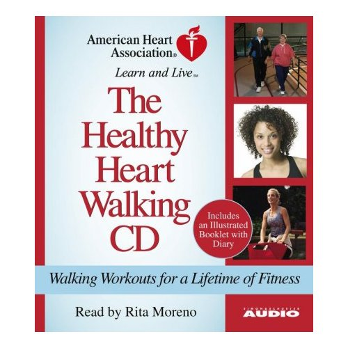 The Healthy Heart Walking Program: Walking Workouts For A Lifetime Of Fitness