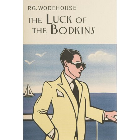 The Luck Of The Bodkins  Everymans Library P G Wodehouse   Hardcover