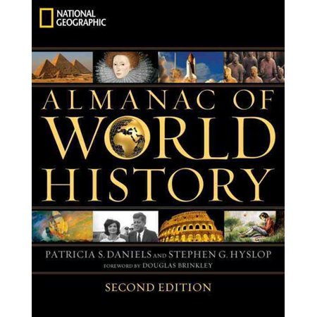 National Geographic Almanac Of World History By Patricia Daniels