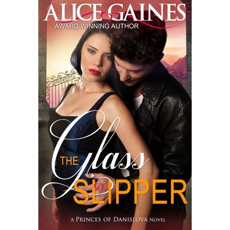 The Glass Slipper - eBook](The Glass Slipper Boston)