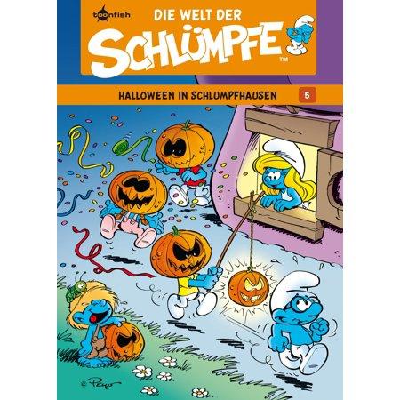 Died On Halloween (Die Welt der Schlümpfe Bd. 5 – Halloween in Schlumpfhausen -)
