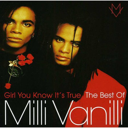 Milli Vanilli : Girl You Know It's True: The Best of Milli Vanilli