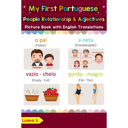 My First Portuguese People, Relationships & Adjectives Picture Book with English Translations -