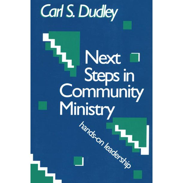 Next Steps in Community Ministry : Hands-On Leadership