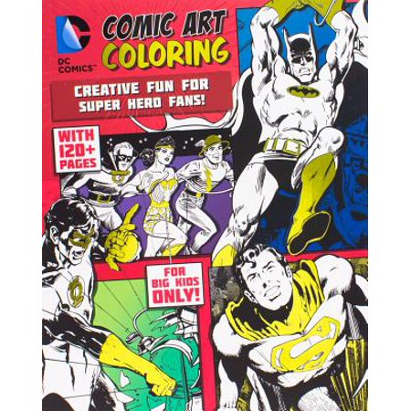 DC Comics Comic Art Coloring : Creative Fun for Super Hero Fans! - Superhero Halloween Coloring Pages