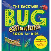 The Backyard Bug Book for Kids (Paperback)