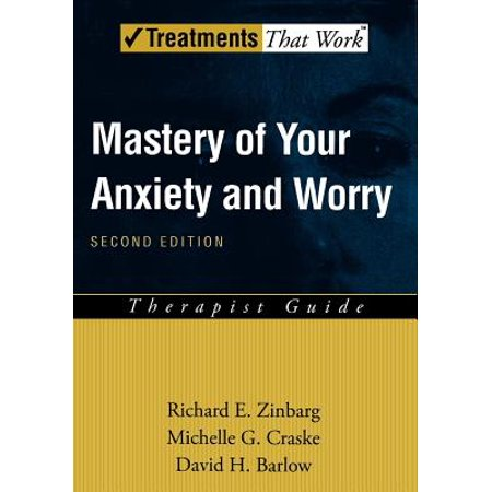 Mastery of Your Anxiety and Worry (Maw) : Therapist