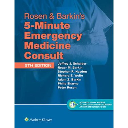 Rosen & Barkin's 5-Minute Emergency Medicine Consult Standard Edition : 10-Day Enhanced Online Access +