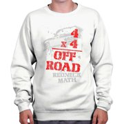 Four Wheeler Off Road Shirt   Funny Redneck Math Mudding Hick Sweatshirt