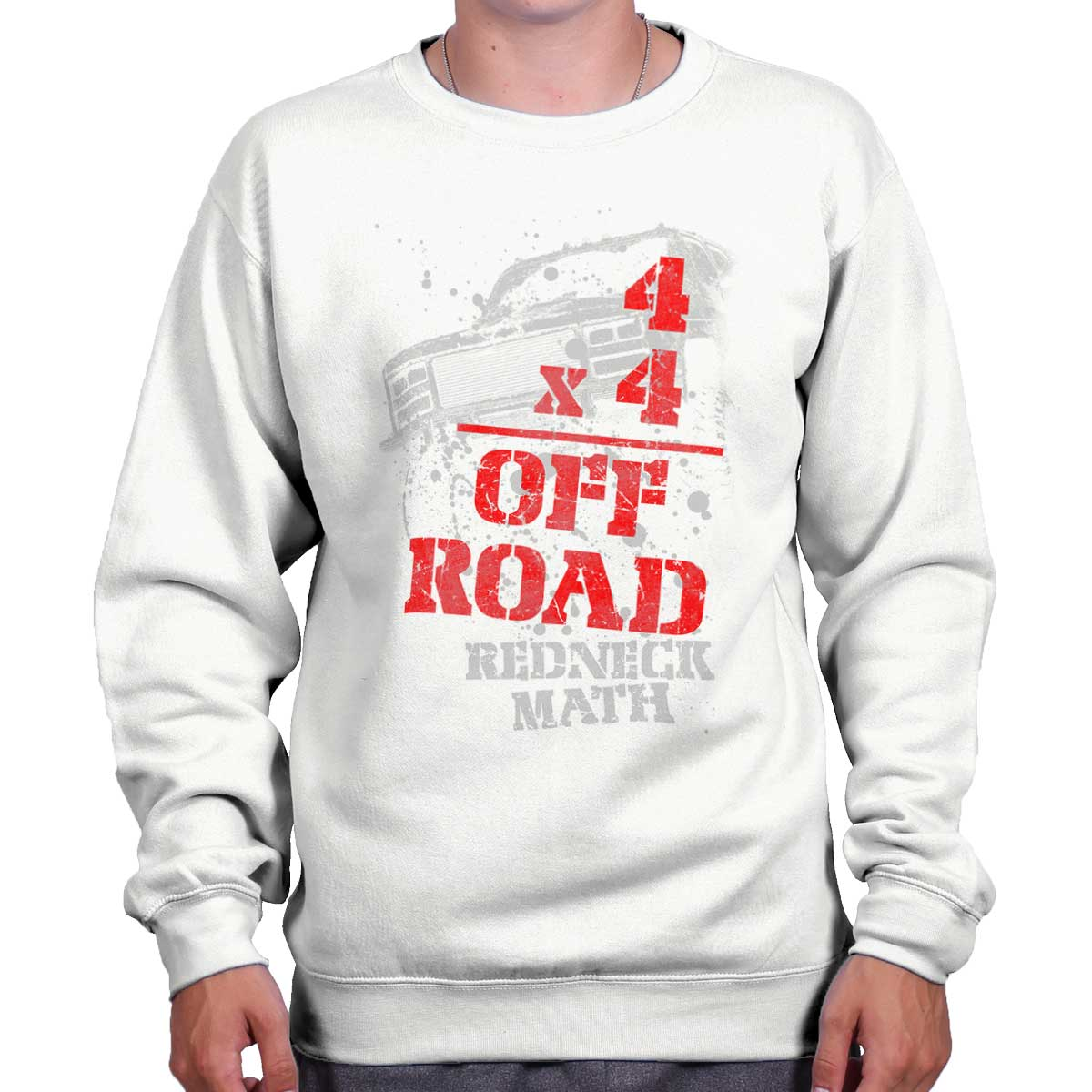 Four Wheeler Off Road Shirt | Funny Redneck Math Mudding Hick Sweatshirt