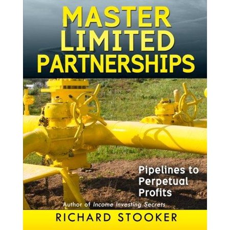 Master Limited Partnerships  High Yield  Ever Growing Oil   Stocks   Income Investing For A Secure  Worry Free And Comfortable Retirement