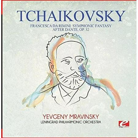 Tchaikovsky  Francesca Da Rimini  Symphonic Fantasy After Dante  Op 32  Remaster