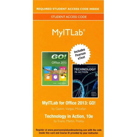 Go  Office 2013  Volume 1   Technology In Action  10Th Edition Myitlab Access Code  Includes Pearson Etext
