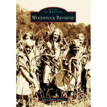 Woodstock Revisited (Woodstock American Arts)