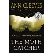 The Moth Catcher : A Vera Stanhope Mystery