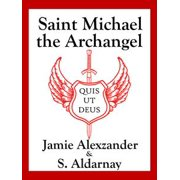 Saint Michael the Archangel - eBook