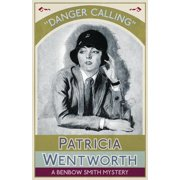 Danger Calling: A Benbow Smith Mystery (Paperback)