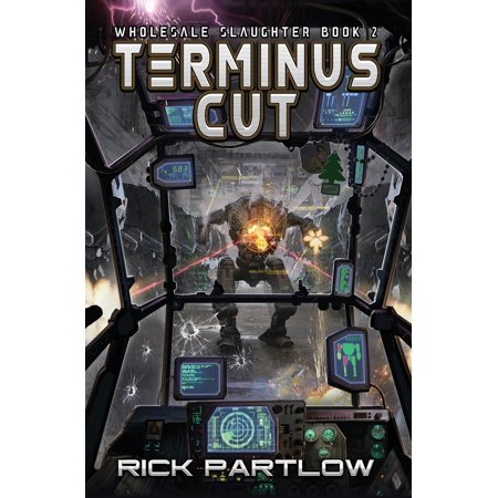 Terminus Cut: Wholesale Slaughter Book Two (Wholesale Cut Out)