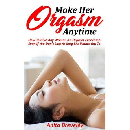 Make Her Orgasm Anytime - eBook