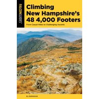 Regional Hiking: Climbing New Hampshire's 48 4,000 Footers: From Casual Hikes to Challenging Ascents (Paperback)