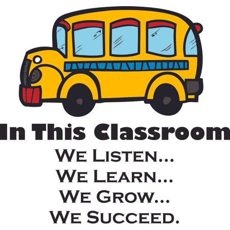 In This Classroom Quote Quotes School Bus Design School Wall Decals Classroom Decoration and Design Decals on Walls - Creative Teacher Artwork Stickers School Ideas Teachers Schools Size (40x40 inch)