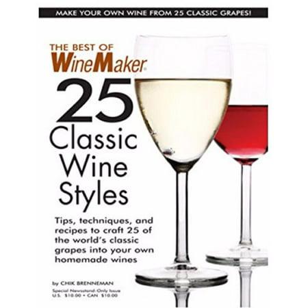 The Best of WineMaker Magazine-25 Classic Wine