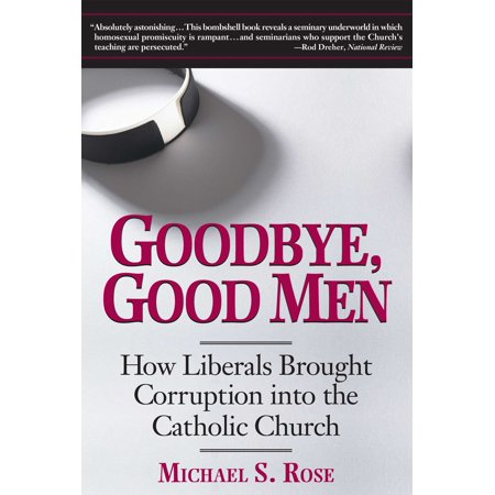 Goodbye, Good Men : How Liberals Brought Corruption into the Catholic Church](Meaning Of Halloween In The Catholic Church)