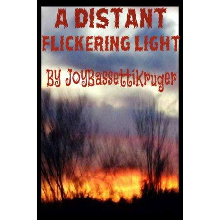 A Distant Flickering Light - eBook
