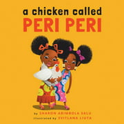 A Chicken Called Peri Peri (Paperback)