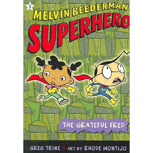 Melvin Beederman, Superhero: The Grateful Fred