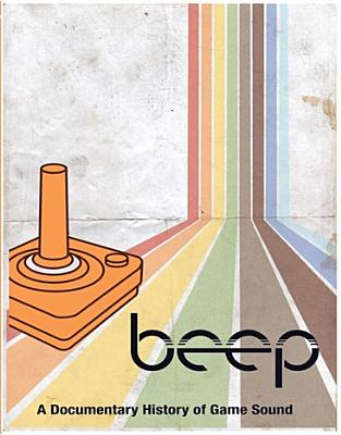 Beep: A Documentary History of Game Sound (Blu-ray) by Storming the Base