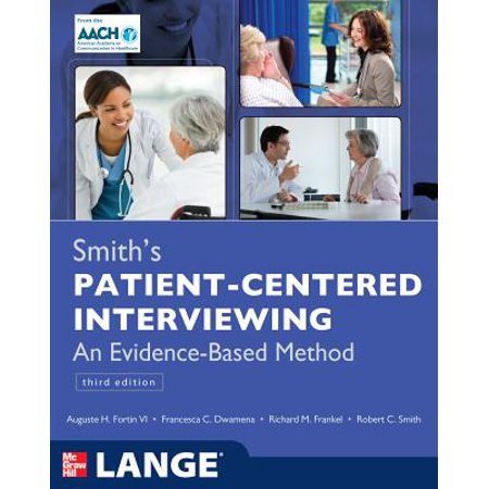 Smith's Patient Centered Interviewing: An Evidence-Based Method, Third
