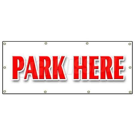 Image of PARK HERE BANNER SIGN parking lot garage valet car automobile long short term