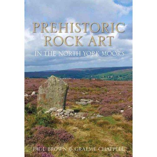 Prehistoric Rock Art in the North York Moors