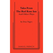 Tales from the Red Rose Inn and Other Plays