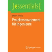 Projektmanagement für Ingenieure - eBook