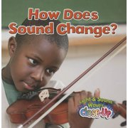 How Does Sound Change?