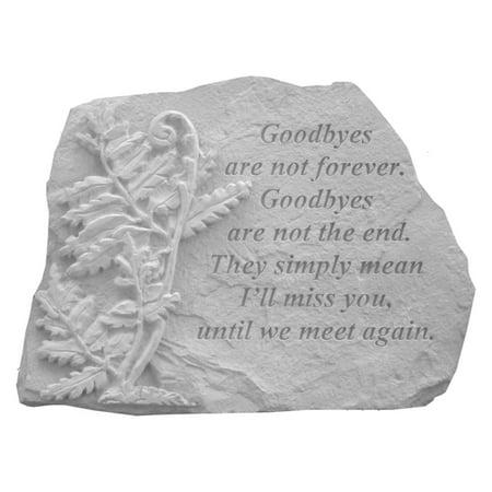 Memorial Garden Stone (Kay Berry Goodbyes Are Not Memorial Garden)