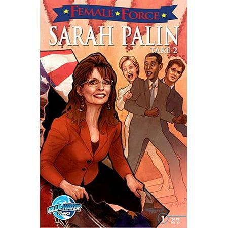 Female Force : Sarah Palin the Sequel