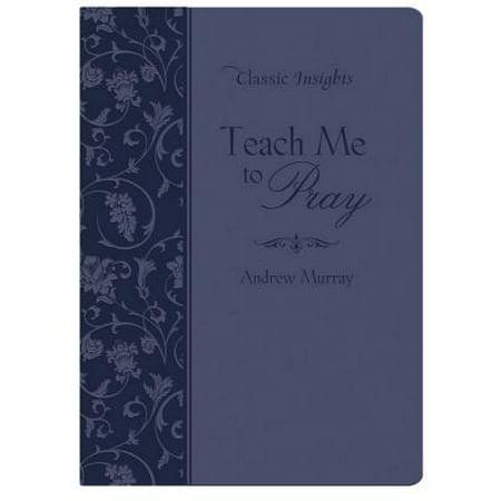 Teach Me to Pray - eBook