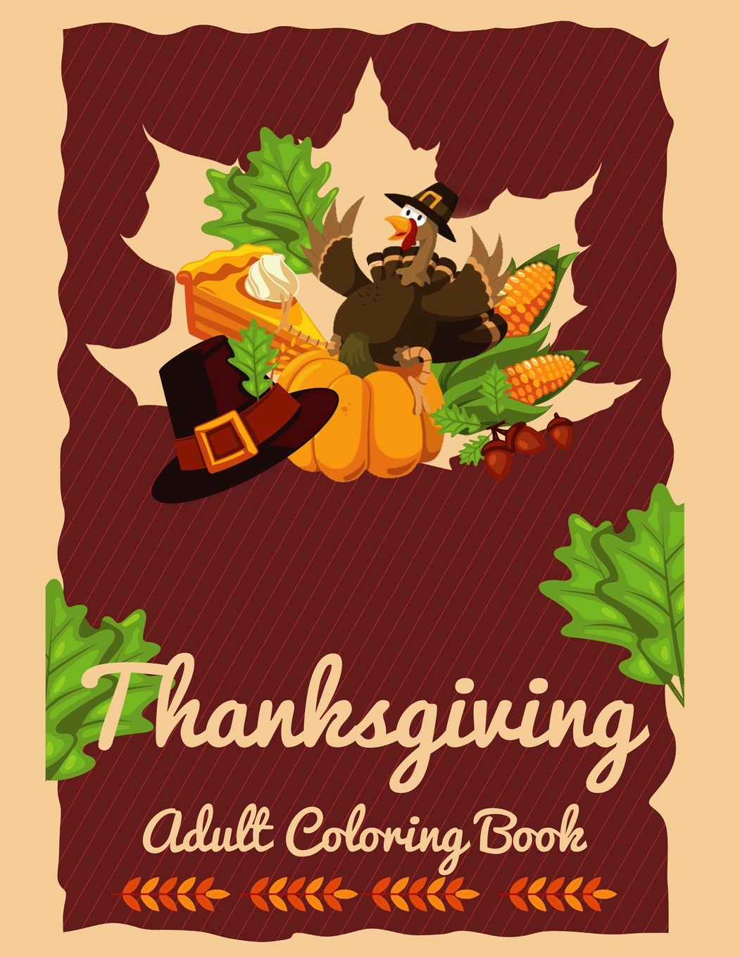 Thanksgiving Adult Coloring Book : A Big Book Of Easy Stress Relieving  Coloring Pages For Kids, Teens, Adults And Seniors (Thanksgiving Coloring  Activity Books) (Paperback) - Walmart.com - Walmart.com