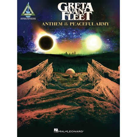 Hal Leonard Greta Van Fleet - Anthem of the Peaceful Army Guitar Tab (Greta Van Fleet Highway Tune Guitar Tab)