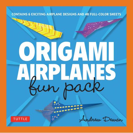Origami Airplanes Fun Pack : Make Fun and Easy Paper Airplanes with This Great Origami-for-Kids Kit: Origami Book with 48 High-Quality Origami